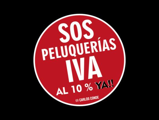 SOS Peluquerías: IVA Justo Al 10% Ya